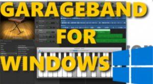 Garageband FOR PC, Windows 7, 8, 8.1 & Laptops Free Download